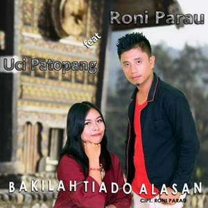 Roni Parau - Bakilah Tiado Alasan (Full Album)