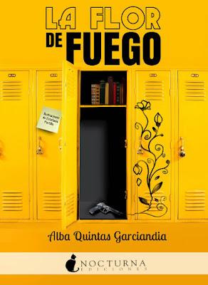 LA FLOR DE FUEGO : Alba Quintas Garciandia con ilustraciones de Estefanía Portillo Nocturna - Abril 2017 PORTADA