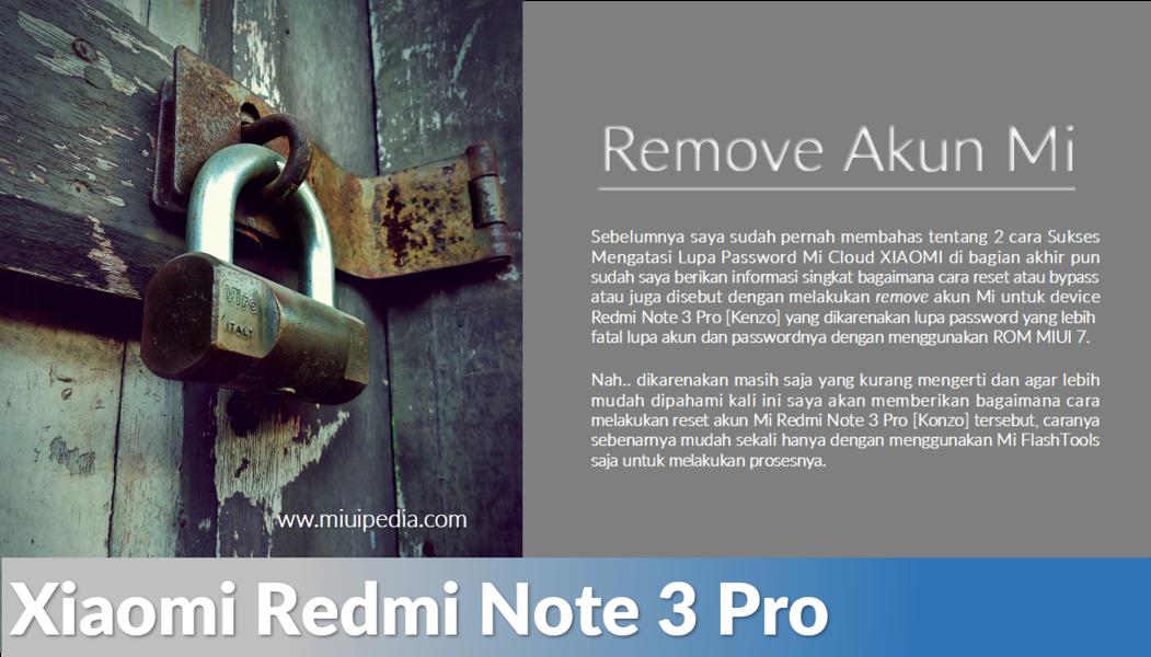 Cara Reset atau menghapus Akun Mi Redmi Note 3 Pro [Kenzo] Sukses 100%