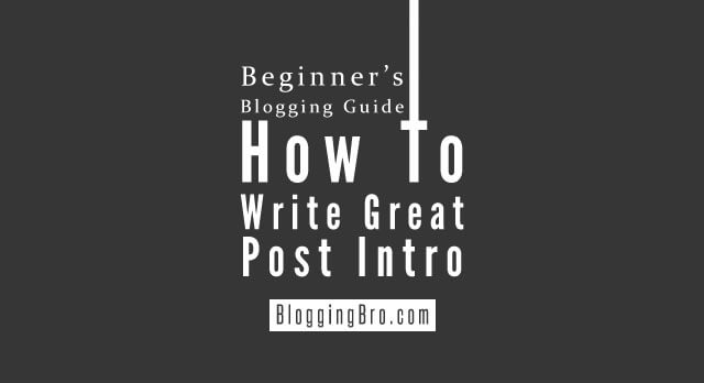How-To-Write-Great-Post-Intro