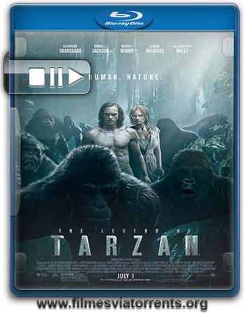 A Lenda de Tarzan Torrent – BluRay Rip 720p e 1080p Dual Áudio 5.1 (2016)
