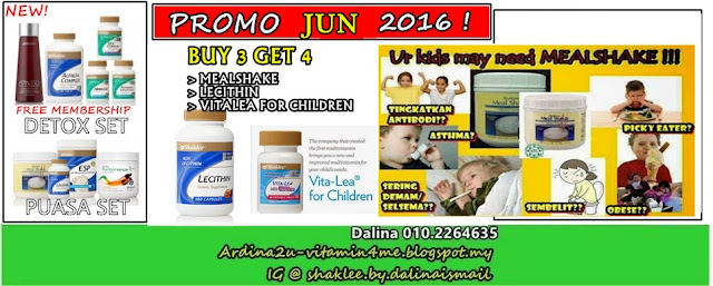 Promosi SHAKLEE JUN 2016. Mealshake, Lecithin, Vitalea for Children, Detox Set, Ramadhan Set