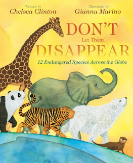 cover of Don't Let them Disappear: 12 Endangered Species Across the Globe