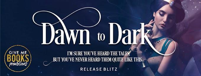 RELEASE BLITZ PACKET - Dawn to Dark Anthology