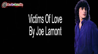 Victims Of Love By Joe Lamont free download karaoke, mp3, minus one and lyrics.