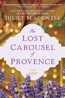 Giveaway and feature: The Lost Carousel of Provence by Juliet Blackwell