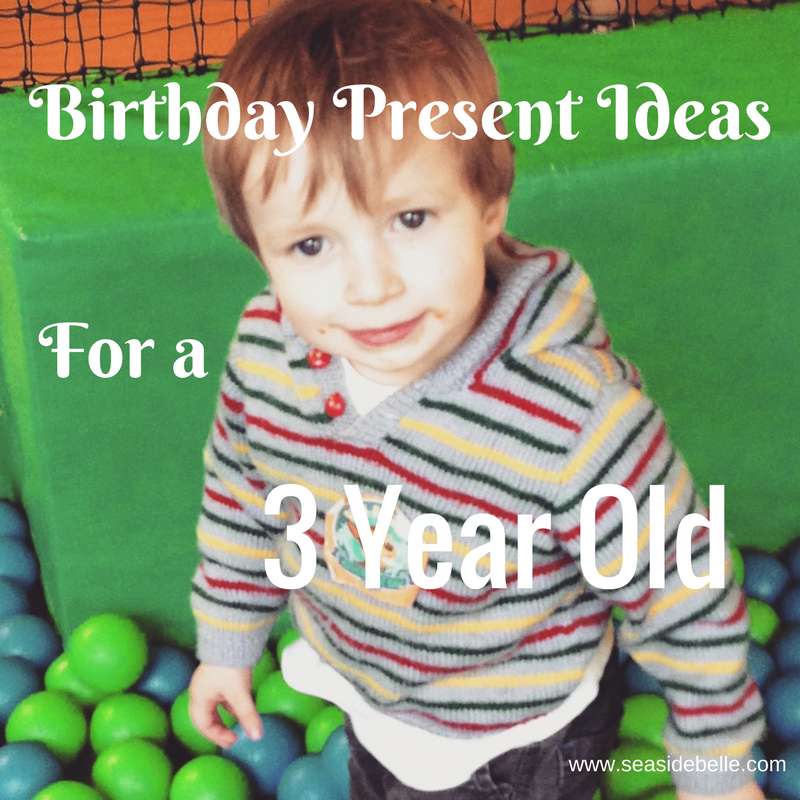 Four Birthday Present Ideas For A Three Year Old