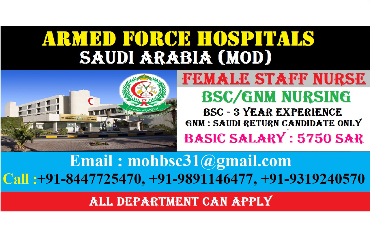 URGENTLY REQUIRED NURSES FOR ARMED FORCE HOSPITALS SAUDI (MOD)