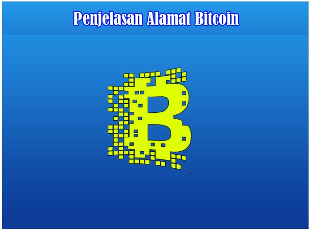 Penjelasan Alamat Bitcoin (No rekening bitcoin)