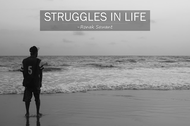 Cover Photo: STRUGGLES IN LIFE - Ronak Sawant