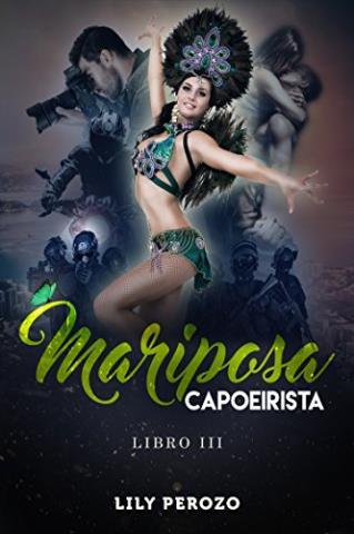 Mariposa capoeirista: Libro 3
