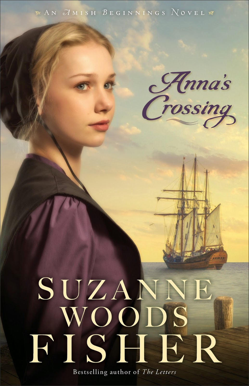 Anna's Crossing (Amish Beginnings) by Suzanne Woods Fisher