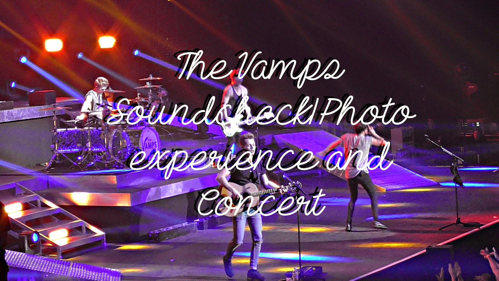The Vamps Meet And Greet And Concert My Experience Everything Erin
