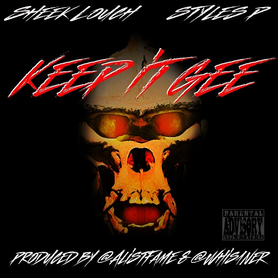 Sheek Louch - Keep It Gee (Feat. Styles P)