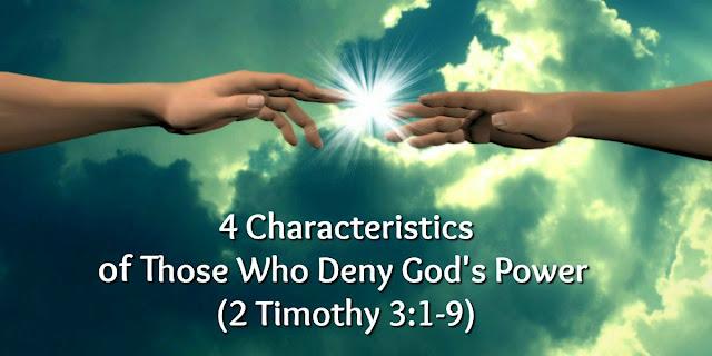 Beware of Professing Christians Who Deny God's Power