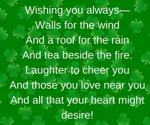 May the luck of the irish be with you poem