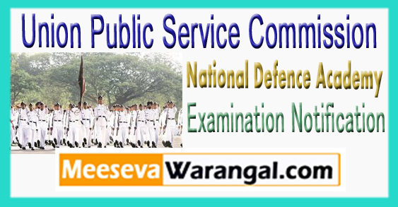 UPSC National Defence Academy Naval Academy 2 Examination Notification 2018