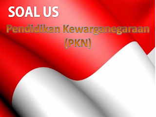 Download Gratis Soal US PKN Kelas 6
