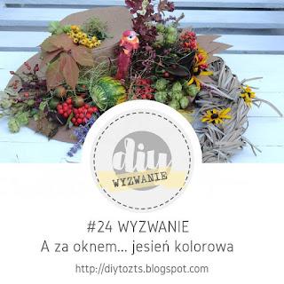 https://diytozts.blogspot.ie/2017/10/24-wyzwanie-za-oknemjesien-kolorowa.html