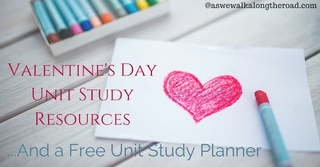 Valentine's Day Unit Study Resources