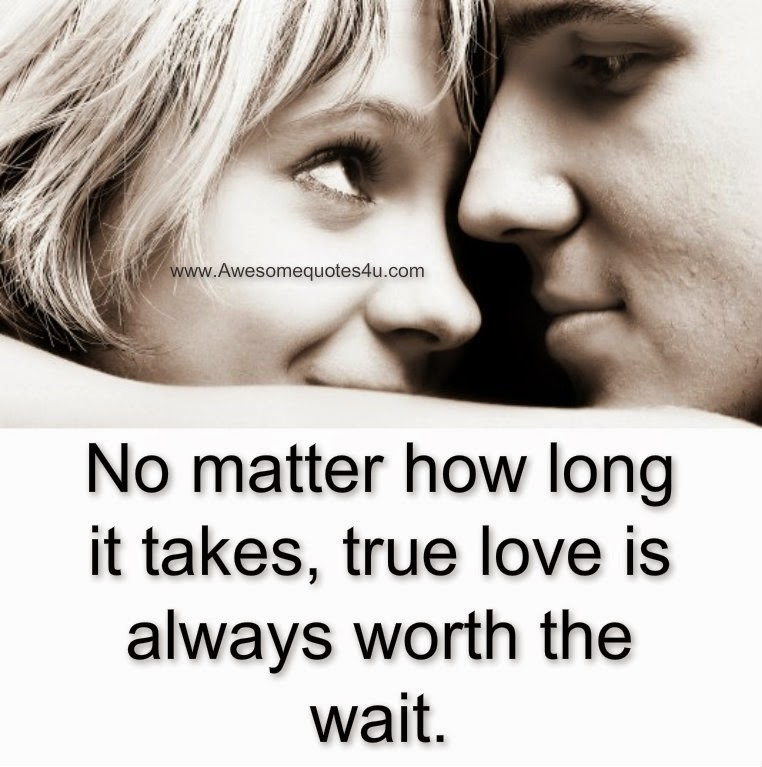 True Love Waits Quotes. QuotesGram