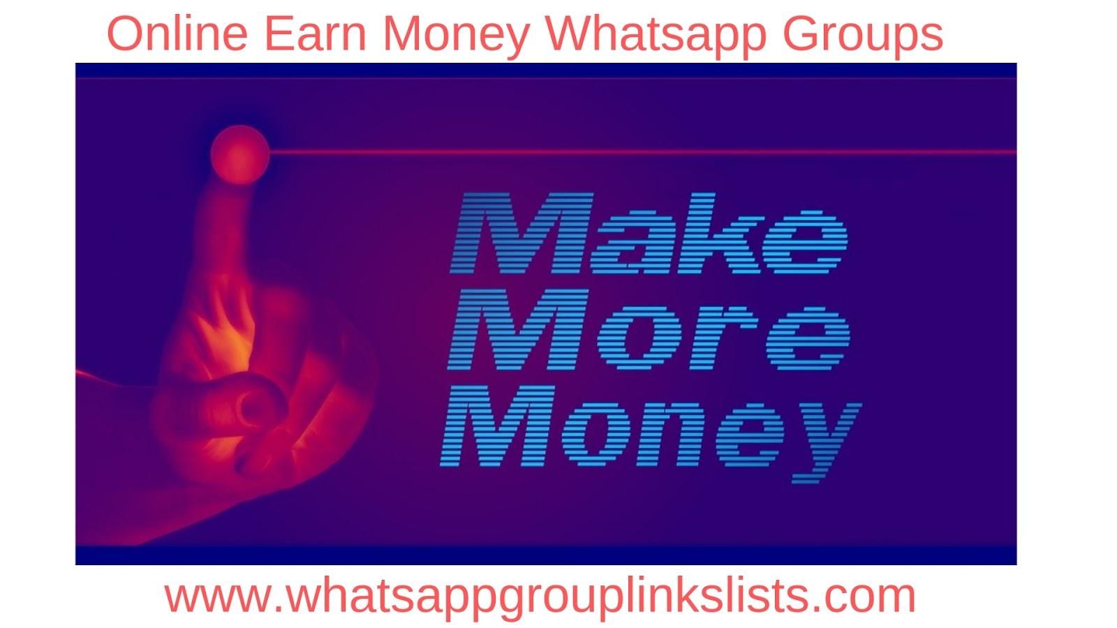 Join Online Earn Money Whatsapp Group Links List