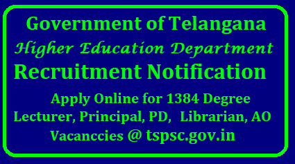 TS Higher Education DepartmeTS Higher Education Department Lecturer Recruitment 2018-19 | 1384 Jobs @ tspsc.gov.in TS Higher Education Department Recruitment 2018 – 1384 Degree Lecturer, Principal, PD, Librarian, AO Posts | Apply Now | TS Higher Education Department Recruitment 2018 – 1384 Lecturer, Principal & Librarian Jobs | ts-higher-education-department-recruitment-notification-for-Degree-Lecturer-Principal-PD-Librarian-AO-tspsc.gov.in-apply-Online-downlaod-hall-tickets-admit- cards-syllabus-previous-question-papers-answer-key-results/2018/04/ts-higher-education-department-recruitment-notification-for-Degree-Lecturer-Principal-PD-Librarian-AO-tspsc.gov.in.htmlnt Lecturer Recruitment 2018-19 | 1384 Jobs @ tspsc.gov.in TS Higher Education Department Recruitment 2018 – 1384 Degree Lecturer, Principal, PD, Librarian, AO Posts | Apply Now | TS Higher Education Department Recruitment 2018 – 1384 Lecturer, Principal & Librarian Jobs | ts-higher-education-department-recruitment-notification-for-Degree-Lecturer-Principal-PD-Librarian-AO-tspsc.gov.in-apply-Online-downlaod-hall-tickets-admit- cards-syllabus-previous-question-papers-answer-key-results Government of Telangana Higher Education Department TS Higher Education Department released notification for the recruitment of the posts of 1384 Degree Lecturer, Principal, PD, Librarian, AO under TS Higher Education Department Recruitment. All Eligible and Interested applicants may apply Online mode before Last Date i.e., Update Soon. other Details Like education qualification, age limit, selection process, application fee & how to apply, important links, syllabus, admit cards, results, previous papers are given Below/2018/04/ts-higher-education-department-recruitment-notification-for-Degree-Lecturer-Principal-PD-Librarian-AO-tspsc.gov.in-apply-Online-downlaod-hall-tickets-admit- cards-syllabus-previous-question-papers-answer-key-results.html