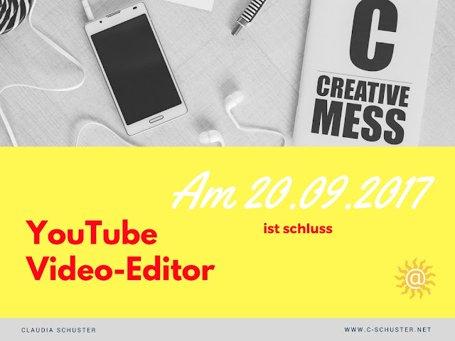 Youtube Video Editor am 20-09-2017 ist schluss
