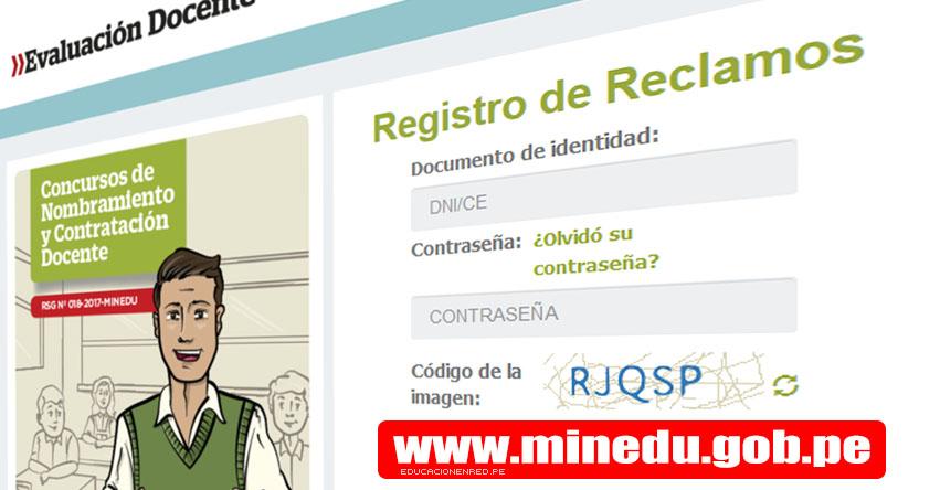 MINEDU: Registro de Reclamos sobre el puntaje obtenido en la Prueba Única Nacional - Nombramiento y Contratación Docente 2017 - www.minedu.gob.pe
