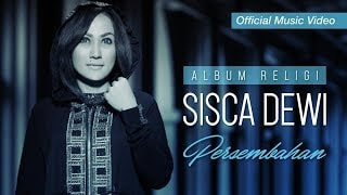 Lirik Lagu Sisca Dewi - Bersujud Padamu