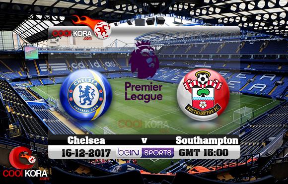 مشاهدة مباراة تشيلسي وساوثهامتون اليوم 16-12-2017 في الدوري الإنجليزي
