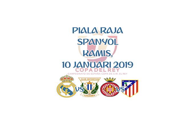 Copa del Rey 10 Januari 2019 Live Streaming