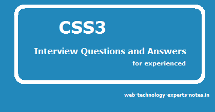 css3 interview questions and answers for experienced