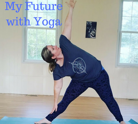 My Future With Yoga