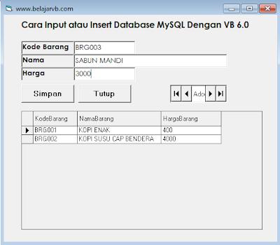 Source Code Input Data ke Database MySQL Menggunakan VB 6.0
