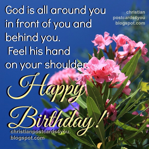 Christian happy birthday card image with bible verses, Psalm 139, nice image, christian message by Mery Bracho. God will protect you quotes.