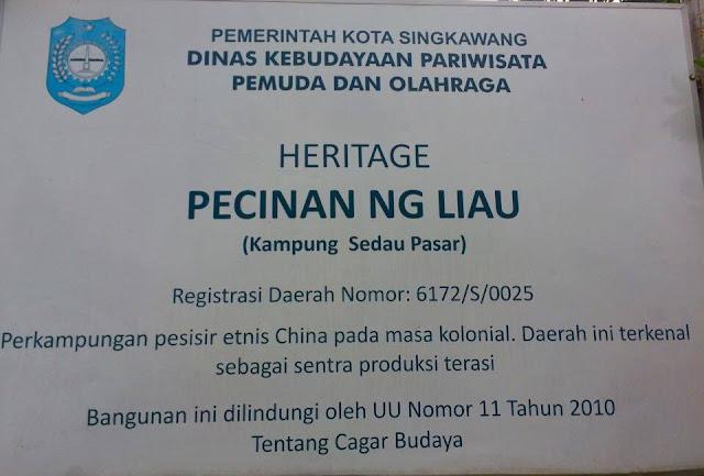 plang tanda dari Pemerintah Kota untuk Singkawang Heritage