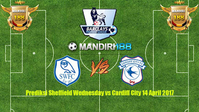 AGEN BOLA - Prediksi Sheffield Wednesday vs Cardiff City 14 April 2017