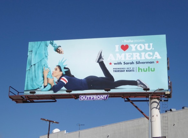 I Love You America Sarah Silverman billboard