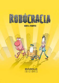 Robocracia (Igor e Ivanper)