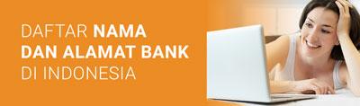 daftar nama dan alamat bank di Indonesia