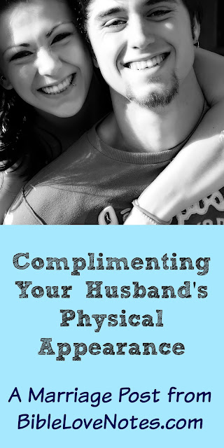 Complimenting your husband's appearance