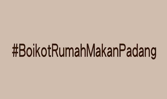 Boikot Rumah Makan Padang