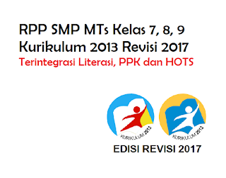 RPP Bahasa Indonesia Kelas 7, 8, 9 Kurikulum 2013 Revisi 2018 Terintegrasi Literasi, PPK dan HOTS