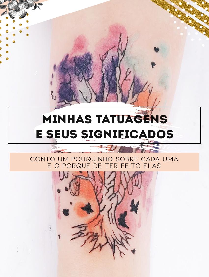 minhas tatuagens e seus significados