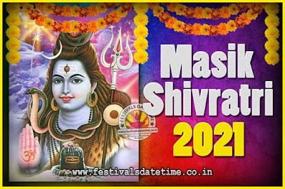 2021 Masik Shivaratri Pooja Vrat Date & Time, 2021 Masik Shivaratri Calendar
