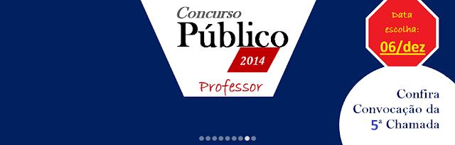 Concurso Público PEB II 2014 da rede estadual - 5ª chamada dia 06/12/2017