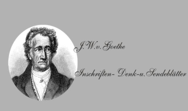 Gedichte Und Zitate Fur Alle J W V Goethe Inschriften