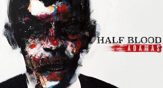 "Half Blood Release New Single ""Adamas"""