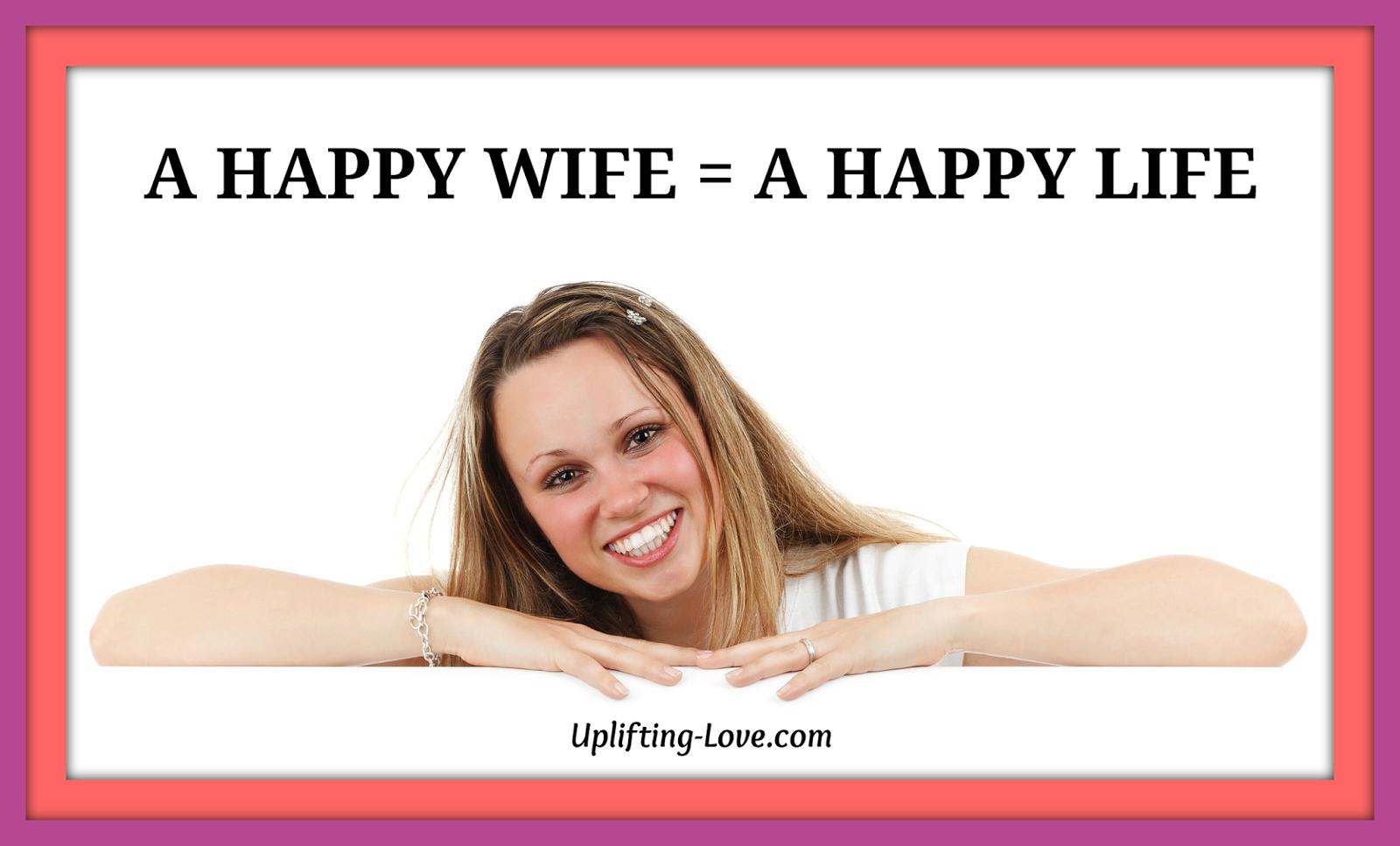 Happy Wife Happy Life Happy Husband | www.imgkid.com - The ...